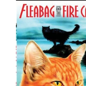 Fleabag and the Fire Cat