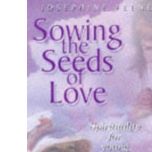 Sowing the Seeds of Love: Spirituality for Young Children