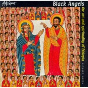 Black Angels: Art and Spirituality of Ethiopia (Art & Spirit)