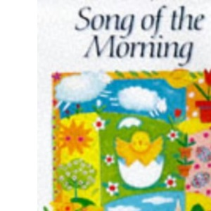 Song of the Morning: Easter Stories and Poems for Children