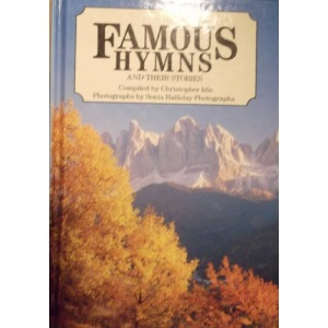 Famous Hymns and Their Stories