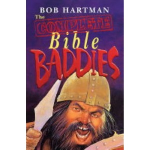 The Complete Bible Baddies