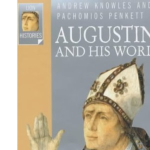 Augustine and His World (Lion Histories)