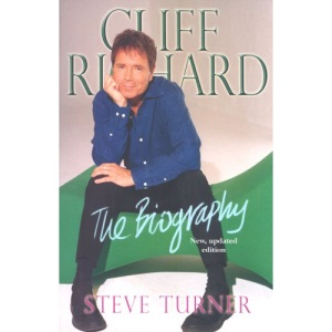 Cliff Richard: The Biography