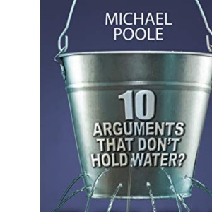 The 'New' Atheism: 10 Arguments That Don't Hold Water?