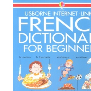 Beginner's French Dictionary (Beginner's language dictionaries)