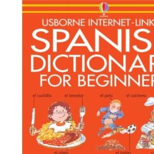Beginner's Spanish Dictionary (Beginner's language dictionaries)