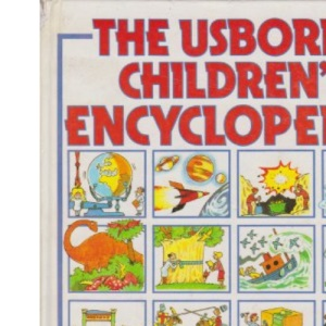 Usborne Children's Encyclopaedia (Encyclopedias)