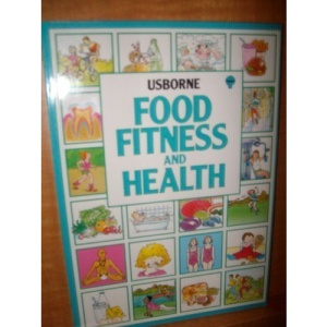 Food Fitness and Health: Combined Volume: You and Your Fitness and Health / You and Your Foot (Introductions)