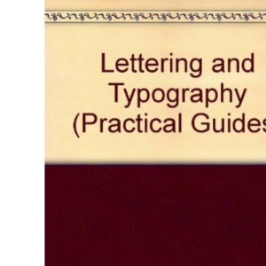 Lettering & Typography - Including Calligraphy and Graphic Design (An Usborne Guide)