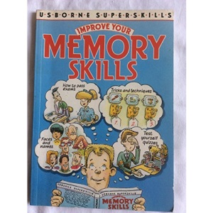 Improve Your Memory Skills (Usborne Superskills S.)