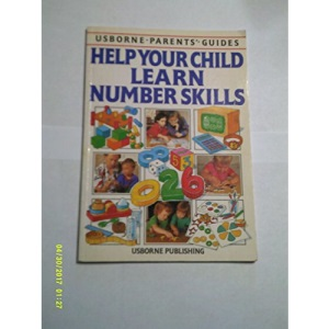 Help Your Child Learn Number Skills (Usborne Parent's Guides)