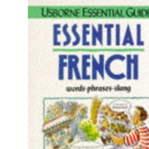 Essential French (Usborne Essential Guides)