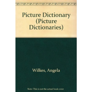 Picture Dictionary (Picture Dictionaries)