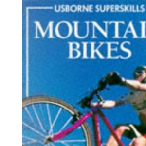 Mountain Bikes (Usborne Superskills)