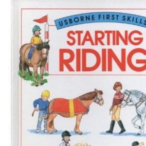 Starting Riding (Usborne First Skills)