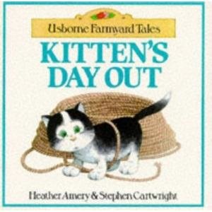 Kitten's Day Out (Farmyard Tales)