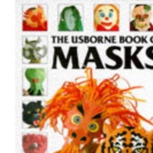 Usborne Book of Masks (Usborne How to Guides)
