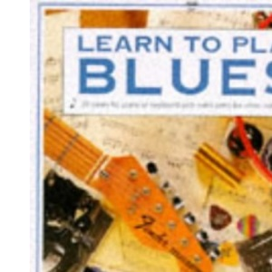 Learn to Play Blues (Usborne Learn to Play S.)
