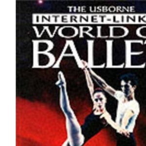 World of Ballet (Internet-linked world of ballet)