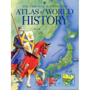 Atlas of World History (Usborne History Atlases)