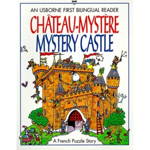 Chateau-mystere/Mystery Castle (Usborne Bilingual Books (Young Puzzles))