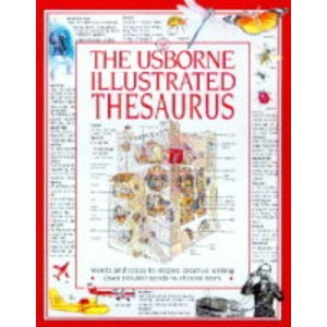 The Usborne Illustrated Thesaurus (Usborne Dictionaries)