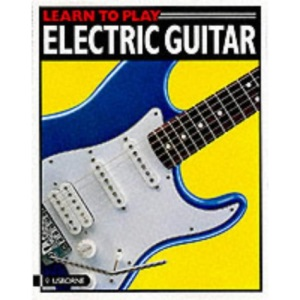 Electric Guitar (Usborne Learn to Play)