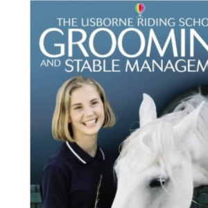 Grooming and Stable Management (Usborne Riding School)