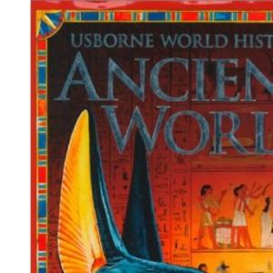 Ancient World (Usborne World History)