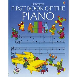 First Book of the Piano (Usborne First Music)