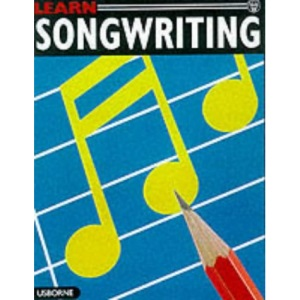 Songwriting (Usborne Learn to Play)