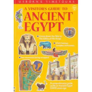 A Visitor's Guide to Ancient Egypt (Usborne Time Tours)