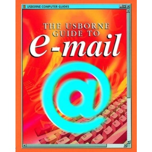 The Usborne Guide to E-mail (Usborne Computer Guides)