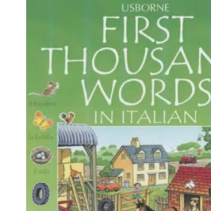 First Thousand Words in Italian (First 1000 Words)