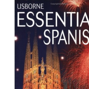 Essential Spanish Phrasebook and Dictionary (Usborne Essential Guides)