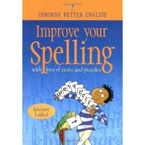 Improve Your Spelling (Usborne Better English) (Internet Linked)