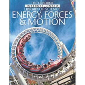 Forces, Energy and Motion (Internet-linked Library of Science)