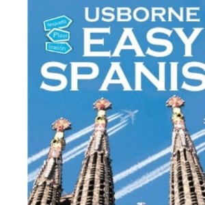 Easy Spanish (Usborne Easy Languages)