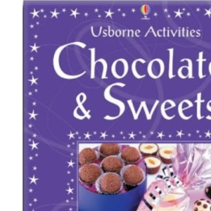 Chocolate and Sweets to Make (Usborne Activities)
