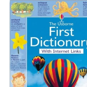 The Usborne Internet-linked First Dictionary (Usborne Dictionaries)
