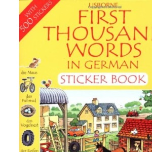 First 1000 Words in German Sticker Book (First thousand words sticker book)