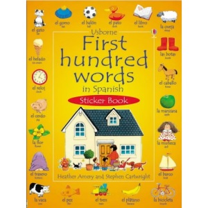 First 100 Words in Spanish Sticker Book (First hundred words sticker books)