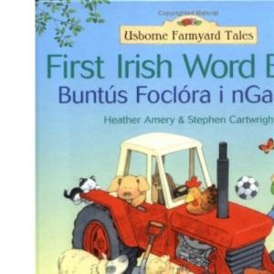 Farmyard Tales: First Irish Word Book (Farmyard Tales First Word Book)