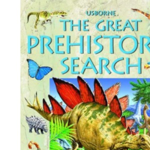 The Great Prehistoric Search (Great searches)