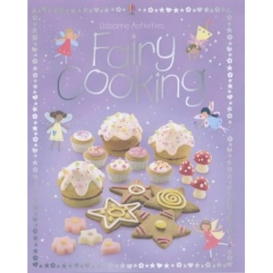 Fairy Cooking (Usborne Activities)