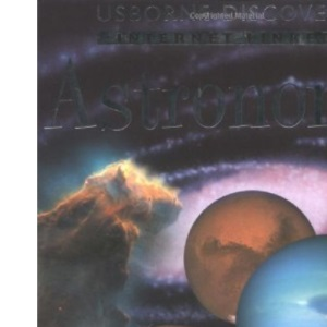 Internet-linked Astronomy (Usborne Discovery S.)