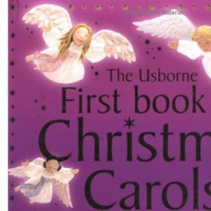 First Book Of Christmas Carols