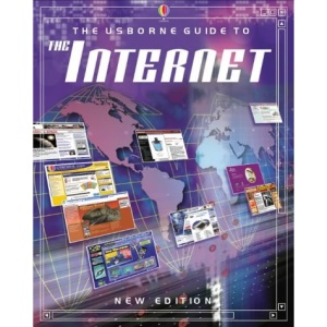 The Usborne Guide to the Internet (Usborne computer guides)