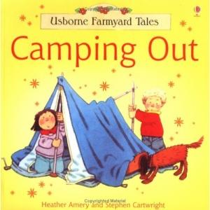 Camping Out (Farmyard Tales)